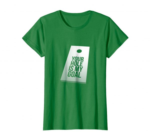 Hole Is Your Goal Tee